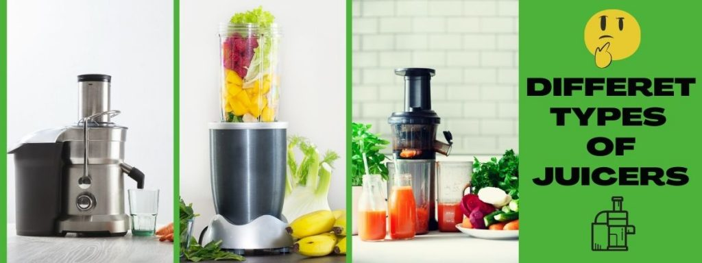 Different Types of Juicers - Their Best Use And How Does Each work
